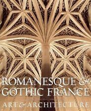 Romanesque and Gothic France: Art and Architecture: Architecture and Sculpture