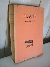PLAUTE / COMEDIES Tome I Collection Budé 1932