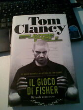 LIBRO IL GIOCO DI FISHER TOM CLANCY DAVID MICHAELS RIZZOLI 2007