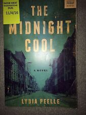 Midnight Cool Lydia Peele UNCORRECTED PROOF Softcover2017 Advanced readers Copy