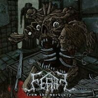 Feral - From The Mortuary [CD]