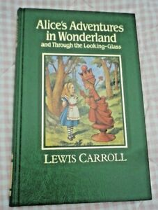 Alice's Adventures in Wonderland By Lewis Carroll Hardback Great Writers Library