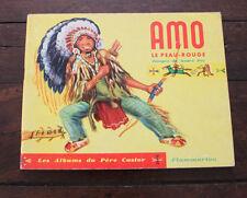 Livre enfant 1951 Amo le peau-rouge Albums du  Père Castor Guilcher  Pec indien