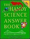 The Handy Science Answer Book (Revised and Expande