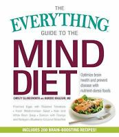 Everything®: The Everything Guide to the MIND Diet : Optimize Brain Health...