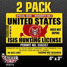 USA ISIS Hunting License 2 Pk Sticker Permit Funny Decal Vinyl Bumper Car Truck