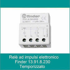 FINDER RELE' AD IMPULSO ELETTRONICO O IMPULSO TEMPORIZZATO 13.91.8.230.0000
