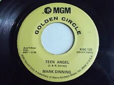 Mark Dinning Teen Angel / Bye Now Baby 45 MGM Golden Circle Vinyl Record