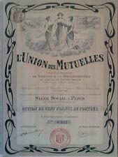 L'UNION DES MUTUELLES Assicurazioni Azione 100 ff 1908