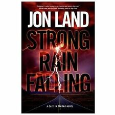 STRONG RAIN FALLING by JON LAND. FIRST EDITION Read Once.