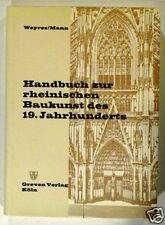 Weyers Handbuch zur rheinischen Baukunst des 19. Jh.