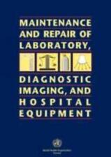 Maintenance and Repair of Laboratory, Diagnostic Imaging, and Hospital Equipment
