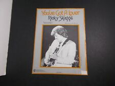 * Ricky Skaggs-You've Got A Lover - - Sheet Music