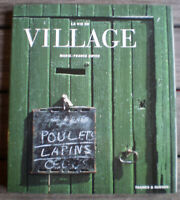 Beau Livre Illustré * LA VIE DE VILLAGE * de MARIE-FRANCE BOYER !!