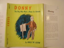 Donny The Boy Who Made a Home for Animals, Adele De Leeuw, Dust Jacket Only
