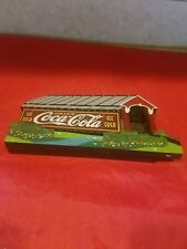 Shelia's Wooden Historic Covered Bridge Coca Cola Ice Cold Your Thirst 1998
