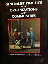 Generalist Practice with Organizations and Communities by Kirst-Ashman and Graft
