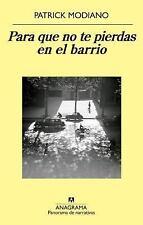 Para que no te pierdas en el barrio (Spanish Edition) (Panorama De Narrativas)