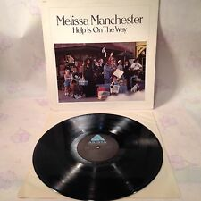 MELISSA MANCHESTER HELP IS ON THE WAY VINYL DIRTY WORK ~ EXCELLENT ~