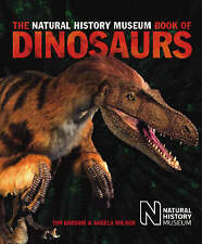 The Natural History Museum Book of Dinosaurs by Angela C. Milner, Tim Gardom (Hardback, 2006)