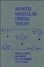 AB INITIO Molecular Orbital Theory by Paul V. R. Schleyer, Leo Radom, John A....