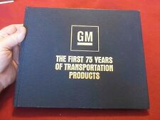 1983 GM 75th Anniversary Book: 223 Pages-HUNDREDS of Historic Photos