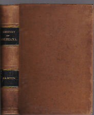 History of Louisiana, from the Earliest Period, Francois-Xavier Martin, 1882 2nd