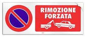 """Cartello in PVC adesivo """"Divieto di Sosta Rimozione Forzata"""""""
