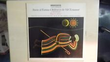 Harmony/Columbia Records STORIES OF FAMOUS CHILDREN IN THE OLD TESTAMENT 1962