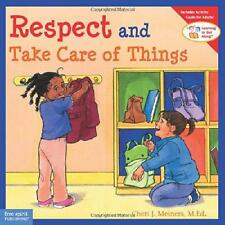 Respect and Take Care of Things by Cheri J. Meiners (Paperback, 2004)