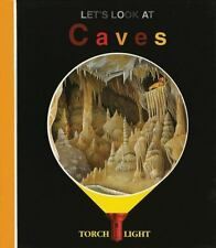 Let's Look at Caves (First Discoveries: Torchlight) by Delafosse, Claude, Jeune