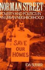 Norman Street: Poverty and Politics in an Urban Neighborhood