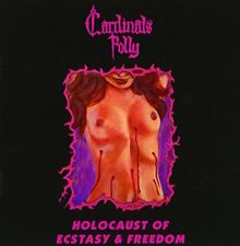 Cardinals Folly - Holocaust Of Ecstasy and Freedom [CD]