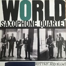 WORLD SAXOPHONE QUARTET Rhythm And Blues VINYL LP Original 1989 USA Jazz Sax