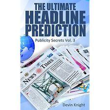 Magic Tricks | The Ultimate Headline Prediction by Devin Knight