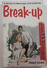 BREAK-UP EDMUND SCHIDDEL AVON #T298 PB 1959 PB ED