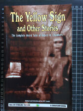 THE YELLOW SIGN & OTHER STORIES Complete Robert W Chambers classic horror short