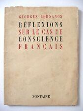 BERNANOS : RÉFLEXIONS SUR LE CAS DE CONSCIENCE FRANÇAIS / FONTAINE / 1945 / EO