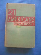 Niven Busch,Jr.~21 AMERICANS~1930~1ST/NO DJ~SIGNED WITH INSCRIPTION