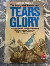 VINTAGE BOOK WAR WW2 PAPERBACK TEARS OF GLORY BETRAYAL OF VERCORS 7