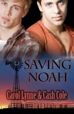 Saving Noah by Carol Lynne and Cash Cole (2011, Paperback)