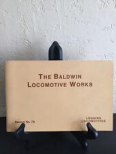 THE BALDWIN LOCOMOTIVE WORKS RECORD NO. 76 1913