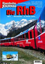 Eisenbahn Journal - Die RhB - Teil 2