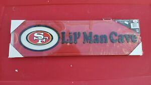 "San  Francisco 49ers Lil' man cave wooden sign Plaque Frame 23""x 7"""