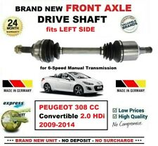 FOR PEUGEOT 308 CC Convertible 2.0HDi 2009-2014 NEW FRONT AXLE LEFT DRIVESHAFT