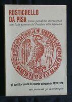 RUSTICHELLO DA PISA. AA.VV. Ente Provinciale per il Turismo.
