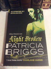 Night Broken by Patricia Briggs - Signed 1st/1st - UK version- Mercy Thompson #8