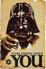 DARTH VADER YOUR EMPIRE NEEDS YOU STAR WARS POSTER ~ WALL ART MOVIE MEMORABILIA