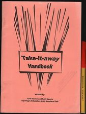DRUGS : TAKE-IT-AWAY HANDBOOK for addicts, relatives, friends 36pg EC