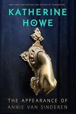 The Appearance Of Annie Van Sinderen: By Katherine Howe